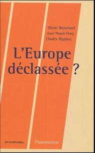 Olivier Blanchard et Jean Pisani-Ferry - L'Europe déclassée ?.