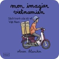 Olivier Blanchin - Mon imagier vietnamien.