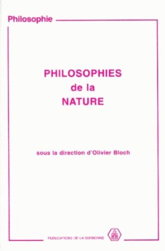 Philosophies de la nature.. Colloque tenu à l'Université de Paris I Panthéon-Sorbonne, les 20 et 27 mars, 27 novembre et 4 décembre 1994
