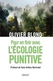 Olivier Blond - Pour en finir avec l'écologie punitive.