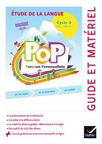 Olivier Blond-Rzewuski - Pop parcours personnalisés - Etude de la langue, cycle 3, 2017, Guide pédagogique.