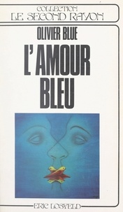 Olivier Blue et Claude Prince - L'amour bleu.