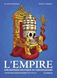 Olivier Bobineau et Pascal Magnat - L'Empire - Tome 2 - Sodome et Gomorrhe.