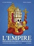 Olivier Bobineau et Pascal Magnat - L'Empire, une histoire politique du christianisme Tome 2 : Sodome et Gomorrhe.