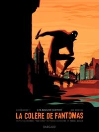 Olivier Bocquet et Julie Rocheleau - La colère de Fantômas Tome 1 : Les bois de justice.