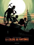 Olivier Bocquet et Julie Rocheleau - La colère de Fantômas Tome 2 : Tout l'or de Paris.