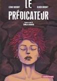 Olivier Bocquet et Léonie Bischoff - Le prédicateur.