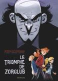 Olivier Bocquet et Brice Cossu - Spirou et Fantasio  : Le triomphe de Zorglub.