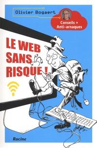 Le web sans risque! - Conseils + Anti-arnaques.pdf