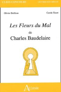 Olivier Boilleau et Carole Tisset - Les fleurs du mal de Charles Baudelaire.
