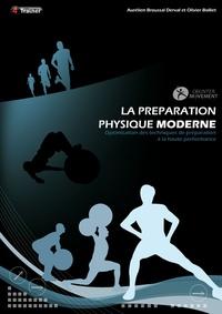 Ebooks gratuits anglais télécharger La préparation physique moderne  - Optimisation des techniques de préparation à la haute performance par Olivier Bolliet, Aurélien Broussal-Derval PDF