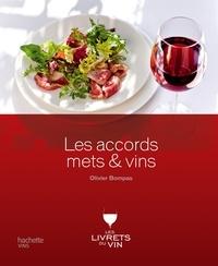 Olivier Bompas - Les accords mets & vins.