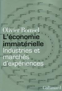 Olivier Bomsel - L'économie immatérielle - Industries et marchés d'expériences.