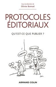 Olivier Bomsel - Protocoles éditoriaux - Qu'est-ce que publier ?.