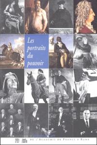 Olivier Bonfait et Brigitte Marin - Les portraits du pouvoir - Actes du colloque.