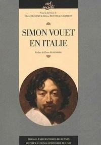 Olivier Bonfait et Hélène Rousteau-Chambon - Simon Vouet en Italie.