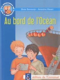 Olivier Bonnewijn - Les aventures de Jojo et Gaufrette Tome 5 : Au bord de l'Océan.