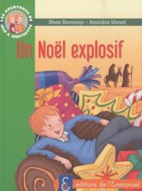 Olivier Bonnewijn - Les aventures de Jojo et Gaufrette Tome 8 : Noël explosif.