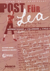 Olivier Bord et Danielle Delpeyré - Post für Léa - Livre de l'enseignant. 1 CD audio