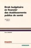 Olivier Bossard - Droit budgétaire et financier des établissements publics de santé.