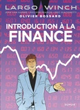 Olivier Bossard - Introduction à la finance - Largo Winch.