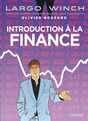 Introduction à la finance. Largo Winch