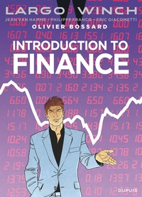 Olivier Bossard et Philippe Francq - Largo Winch - Introduction to Finance.