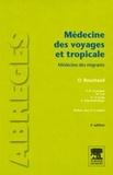 Olivier Bouchaud et Paul-Henri Consigny - Médecine des voyages et tropicale - Médecine des migrants.