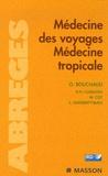 Olivier Bouchaud et Paul-Henri Consigny - Médecine des voyages - Médecine tropicale.