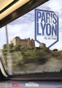 Olivier Boudot - Paris Lyon - Vu du Train.