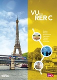 Olivier Boudot et Alain Monrigal - Vu du Rer C, le guide.