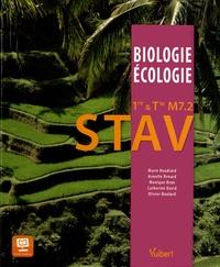 Olivier Boulard et Monique Brun - Biologie Ecologie 1e & Tle M7.2 STAV.