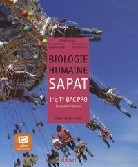 Olivier Boulard et Monique Brun - Biologie humaine SAPAT 1e & Tle Bac Pro agricole - Cours et exercices.
