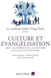 Olivier Boulnois et Michael Edwards - Culture et évangélisation, le Christ et la culture - Conférences de Carême 2017 à Notre-Dame de Paris.