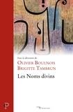 Olivier Boulnois et Brigitte Tambrun - Les Noms divins.