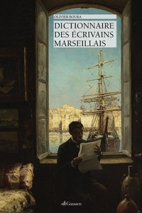 Olivier Boura - Dictionnaire des écrivains marseillais.