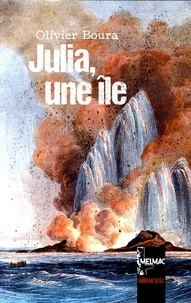 Olivier Boura - Julia, une île.