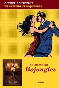 E book pdf téléchargement gratuit En attendant Bojangles FB2 RTF par Olivier Bourdeaut