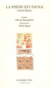 Olivier Bourdelier - La poésie est facile (peintres).