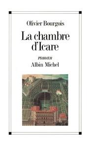 Olivier Bourgois - La Chambre d'Icare.
