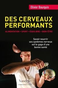 Olivier Bourquin - Des cerveaux performants - Alimentation, équilibre, bien-être.