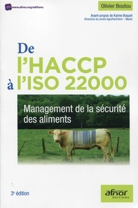De l'HACCP à l'ISO 22000- Management de la sécurité des aliments - Olivier Boutou |