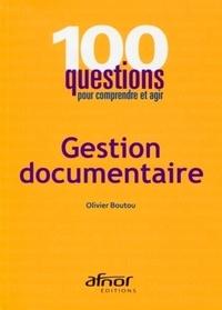 Gestion documentaire - Olivier Boutou pdf epub