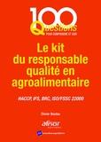 Olivier Boutou - Le kit du responsable qualité en agroalimentaire - HACCP, IFS, BRC, ISO/FSSC 22000.
