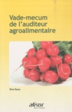Olivier Boutou - Vade-mecum de l'auditeur agroalimentaire.