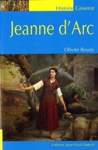 Olivier Bouzy - Jeanne d'Arc.
