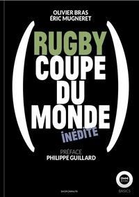 Olivier Bras et Eric Mugneret - Rugby: Coupe du monde inédite.