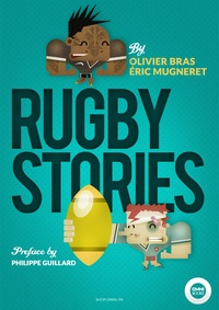 Olivier Bras et Eric Mugneret - Rugby Stories.