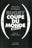 Olivier Bras et Eric Mugneret - Rugby - Coupe du monde inédite.