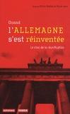 Olivier Breton et Pierre Janin - Quand l'Allemagne s'est réinventée - Le choc de la réunification.